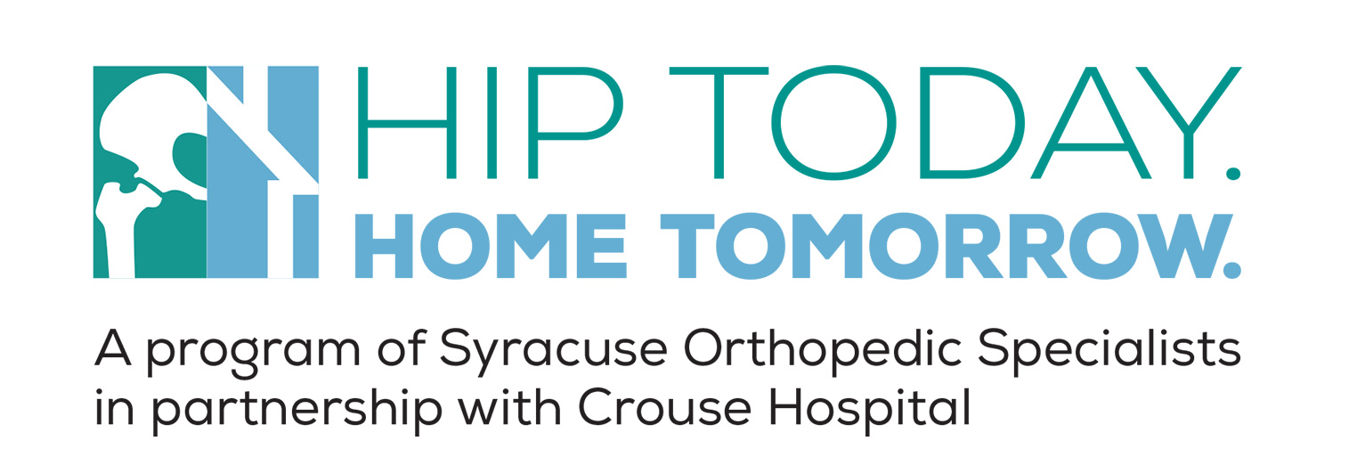 Hip Today Home Tomorrow Logo from Syracuse Orthopedic Specialists