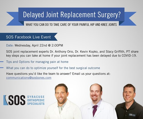 SOS Facebook Live Event to discuss patients who have had a delayed joint replacement surgery due to COVID-19.